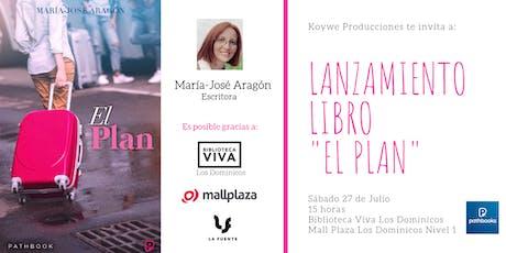 """Lanzamiento Libro """"El Plan"""" de María-José Aragón entradas"""