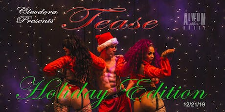 TEASE - Holiday Edition tickets