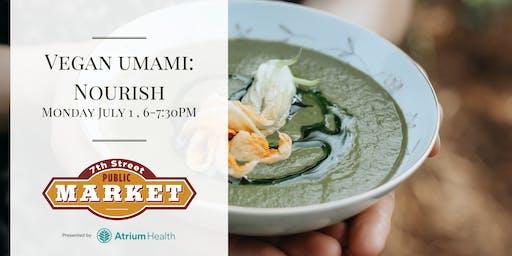 Vegan Umami: Nourish