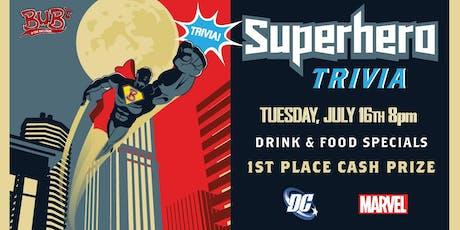 Superhero Trivia @ Bub's - $1 RSVP tickets