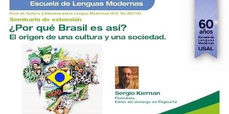Seminario ¿Por qué Brasil es así? El origen de una cultura y una sociedad. entradas
