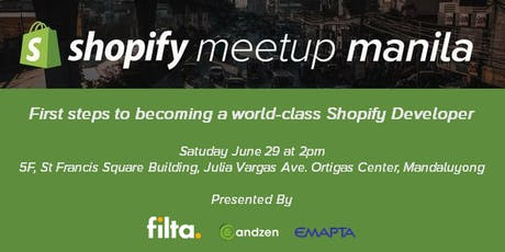 Official Manila Shopify Meetup: 1st Steps to becoming a World Class Shopify Developer tickets