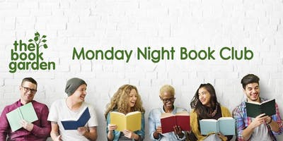 The Book Garden Monday Night Book Club August