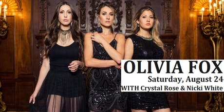 Olivia Fox w/ Crystal Rose and Nicki White Album Release Show ingressos