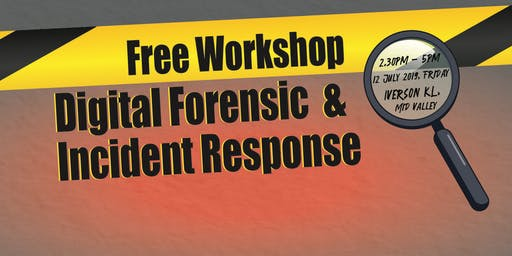 Free Workshop: Digital Forensics & Incident Response