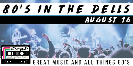 80s In the Dells - Friday tickets