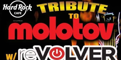 Molotov Tribute w/ Revolver Rock & Ghenes
