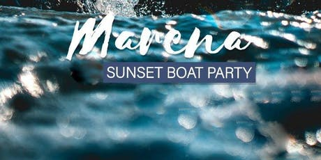 Marena Sunset Boat Party tickets