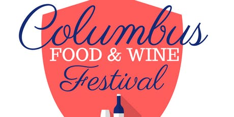2nd Annual Columbus Food & Wine Festival  tickets