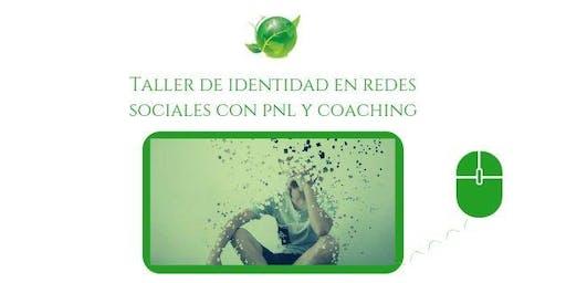 Taller de identidad en redes sociales con PNL y Coaching