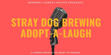 Stray Dog Brewing Comedy (Orleans) Presents: CHE DURENA (Just for Laughs) tickets