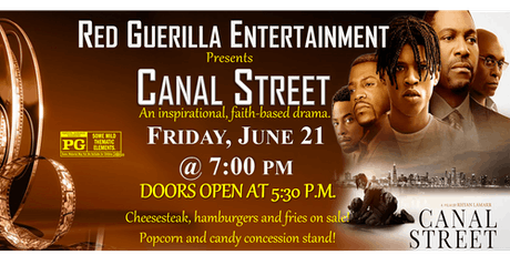 Red Guerilla Entertainment Presents 'Canal Street' (A faith-based film) tickets