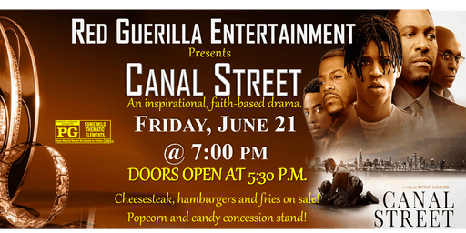 Red Guerilla Entertainment Presents 'Canal Street' (A faith-based film)