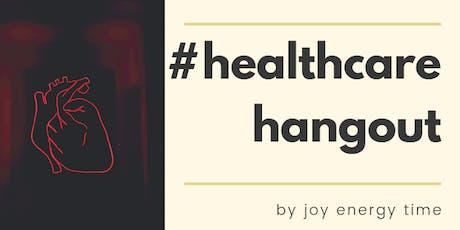 #HealthcareHangoutLA tickets