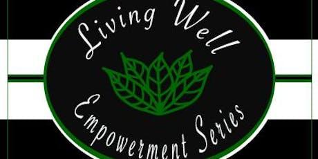 Living Well Empowerment Series (Smyrna) tickets