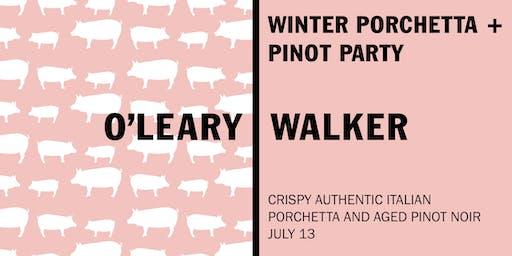 Porchetta + Pinot Party