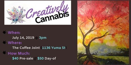 Creatively Cannabis: Tokes and Brush Strokes @ The Coffee Joint (7/14/19) tickets