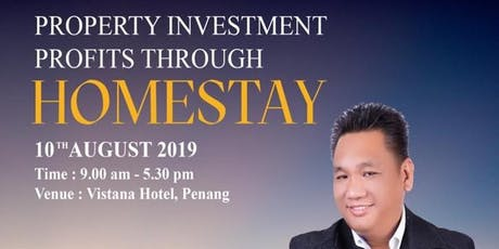 Property Investments Profits through Homestay tickets