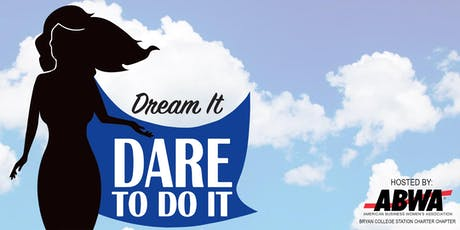"""Dream It...Dare to Do It!"" Conference tickets"