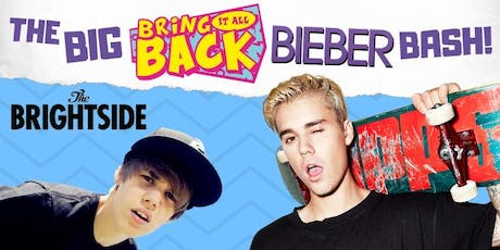The BIG Bring It All Back Bieber Bash! tickets