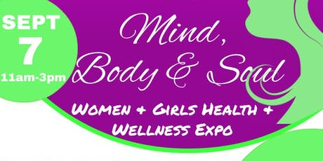 Mind, Body & Soul: Women & Girls Health & Wellness Expo tickets
