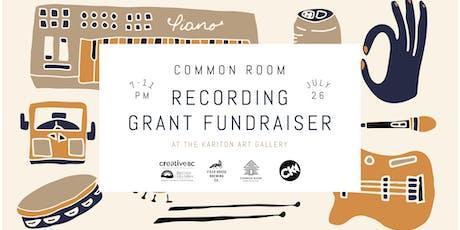 Common Room Recording Grant Kick-Off tickets