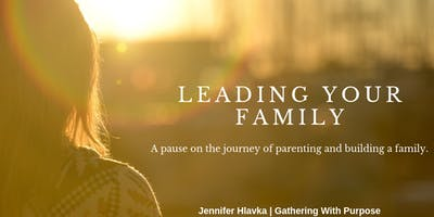 Leading Your Family