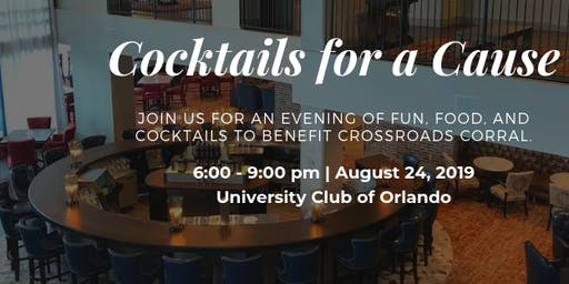 Cocktails For a Cause- Crossroads Corral