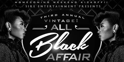 SIRE ENTERTAINMENT Presents 3rd Annual Vintage All Black Affair!