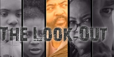 THE LOOK-OUT (WORLD PREMIERE ) tickets