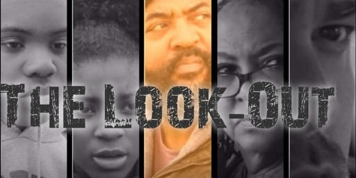 THE LOOK-OUT (WORLD PREMIERE )