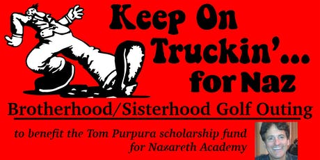 """Truckin' for Naz"" Brotherhood Outing tickets"