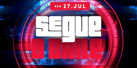 SEGUE O BAILE tickets