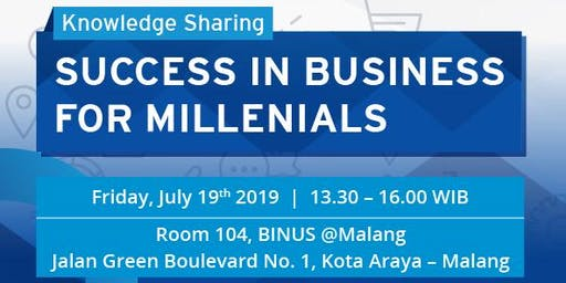 """Knowledge Sharing """"SUCCESS IN BUSINESS FOR MILLENIALS"""" Coached by Yasa Singgih 