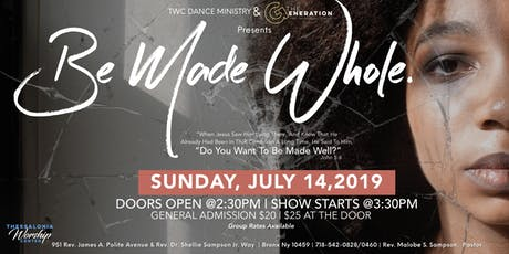 Be Made Whole. | TWC Dance & The Generation Production tickets