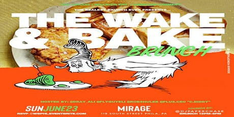 Wake & Bake Brunch at Mirage Lounge Philly tickets