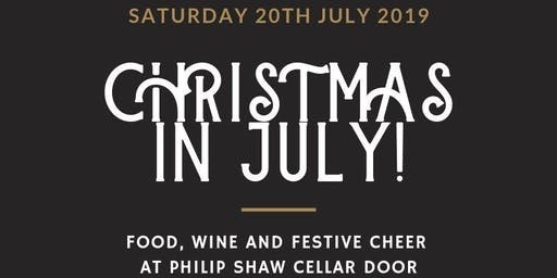 Christmas in July at Philip Shaw Wines