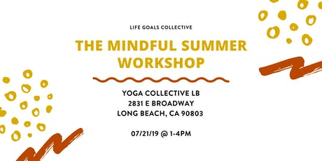 The Mindful Summer Workshop tickets