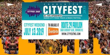 "CHARLOTTE CITY FEST AT THE SPEED WAY ""2019 QUEEN CITY FOOD TRUCK FESTIVAL""- FOOD-FUN-FAMILY  tickets"