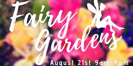 Summer Day Camp - Fairy Gardens tickets