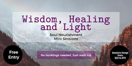 Wisdom, Healing and Light Soul Nourishment Sessions tickets