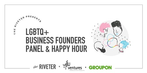 LGBTQ+ Business Founders Panel + Happy Hour with Ventures & Groupon   Seattle