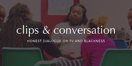 Clips & Conversation tickets