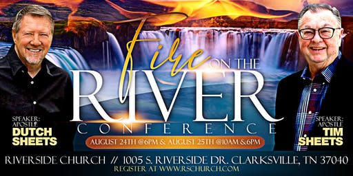 Fire on the River Conference