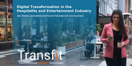 Digital Transformation in the Hospitality and Entertainment Industry tickets
