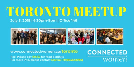 #ConnectedWomen Meetup - Toronto (CA) - August 14th