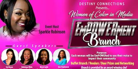 Women of Color in Media-EmPOWERment Brunch tickets