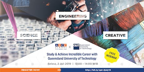 Free Webinar with Queensland University of Technology - Get Practical Science, Engineering, & Creative Skill biglietti
