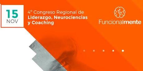 """Funcionalmente IV """"Congreso de Liderazgo, Neurociencias y Coaching"""" entradas"""