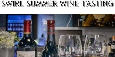 Swirl Summer Wine Tastings